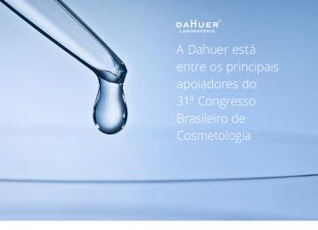 A Dahuer está entre os principais apoiadores do 31º Congresso Brasileiro de Cosmetologia